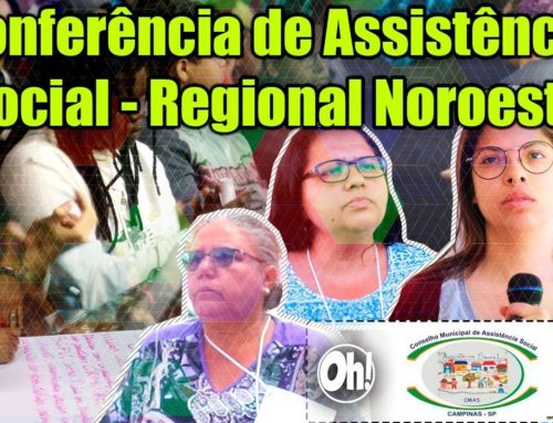 Conferência de Assistência Social – Regional Noroeste