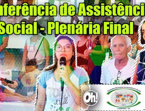 Conferência Municipal de Assistência Social – Plenária Final