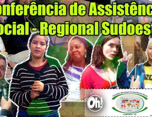 Conferência de Assistência Social – Regional Sudoeste