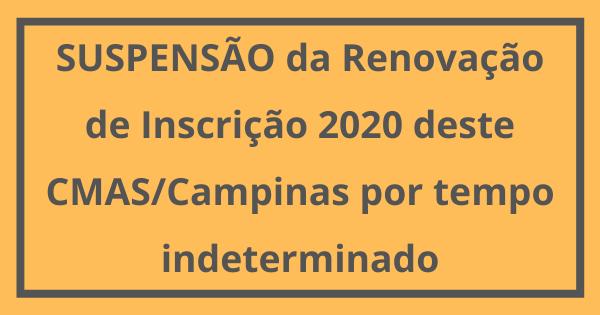 Comunicado: Suspensão Renovação de Inscrição 2020