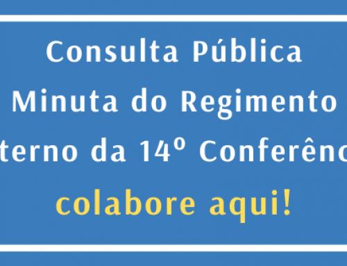 Consulta Pública da Minuta do Regimento da 14° Conferência Municipal