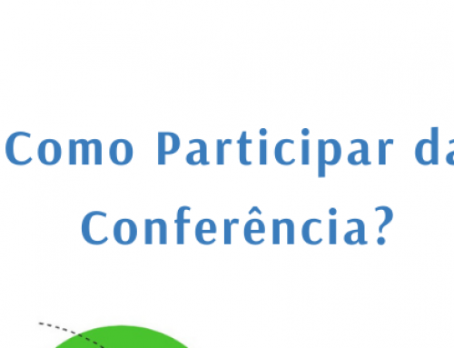 Entenda como participar da Conferência